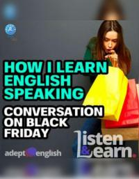 دانلود پادکست How I learn English Speaking Conversation On Black Friday